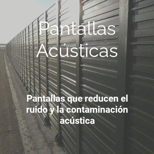 Pantallas | Acusticas | Insametal | Reduccion ruido | Contaminacion acustica | Aislamiento | Acustico